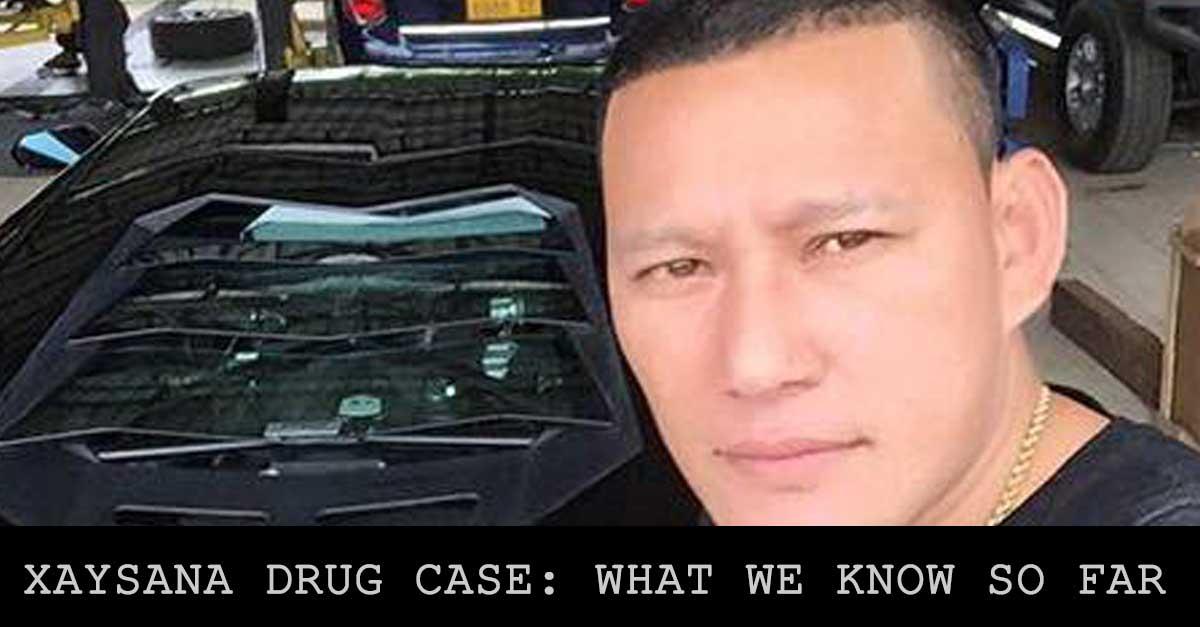 Xaysana Drug Case